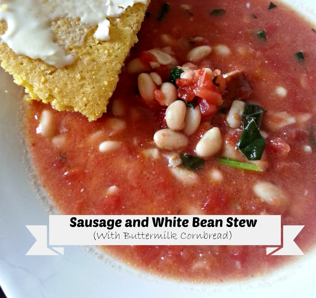 ... Food Recipe – Sausage and White Bean Stew With Buttermilk Cornbread