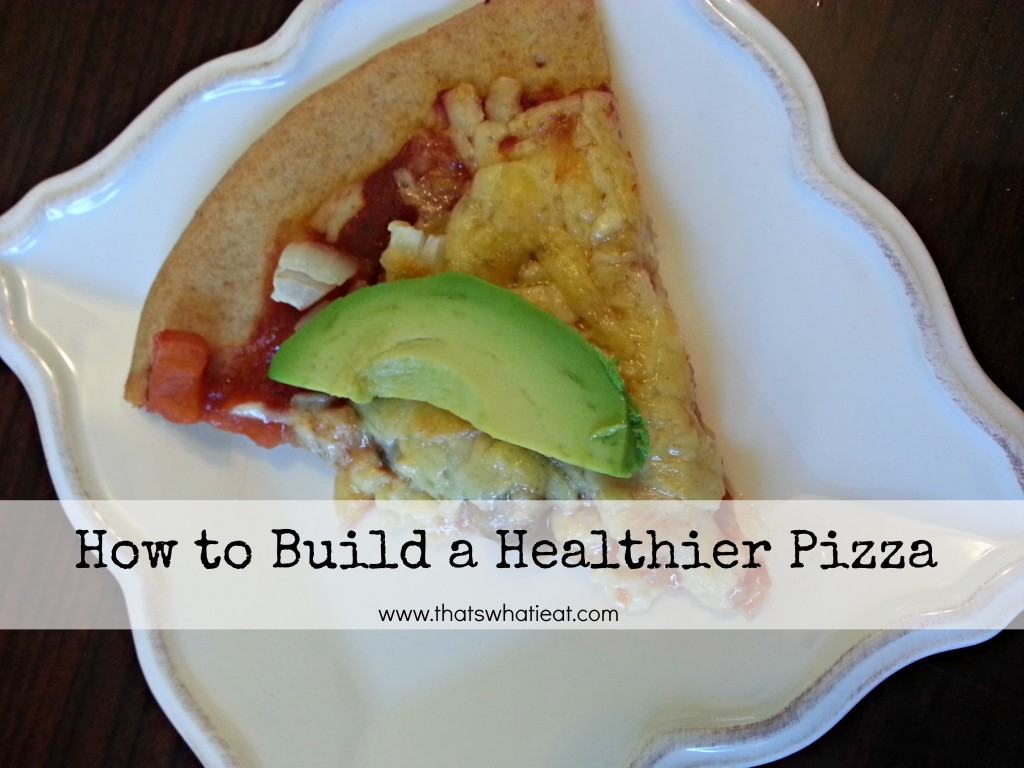 How to Build a Healthier Pizza