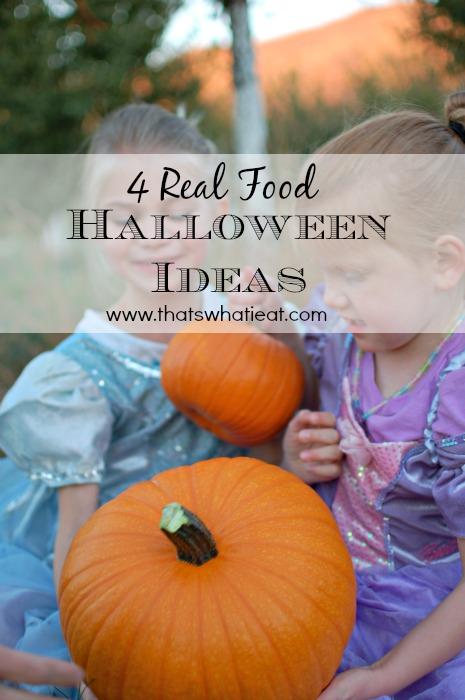 4 Real Food Halloween Ideas
