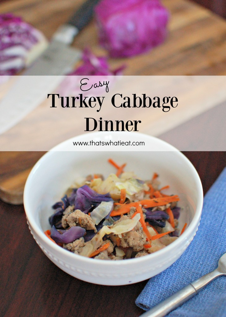 Easy turkey cabbage dinner www.thatswhatieat.com