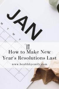 How to Make New Year's Resolutions Last